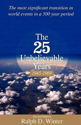 Picture of The 25 Unbelievable Years 1945-1969