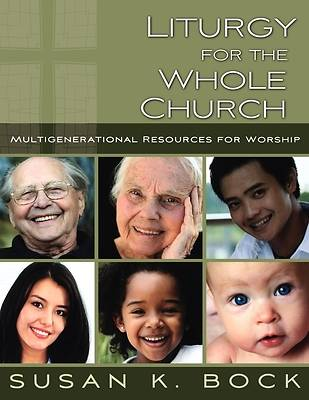 Liturgy for the Whole Church [ePub Ebook]