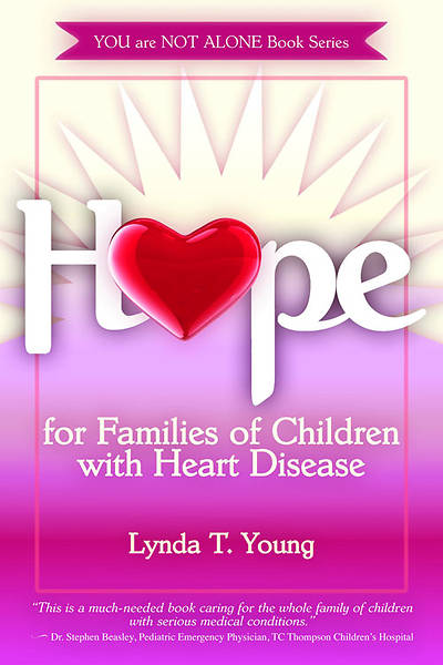 Hope for Families of Children with Congenital Heart Defects