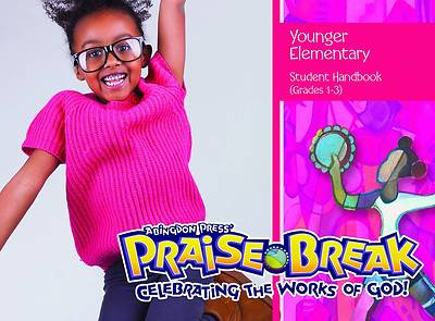 Vacation Bible School (VBS) 2014 Praise Break Younger Elementary Student Handbook (Grades 1-3)