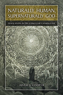 Naturally Human, Supernaturally God