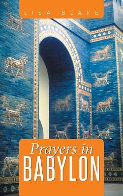 Picture of Prayers in Babylon