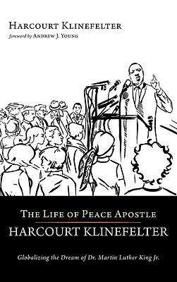 Picture of The Life of Peace Apostle Harcourt Klinefelter