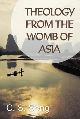 Theology from the Womb of Asia