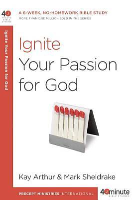 Picture of Ignite Your Passion for God