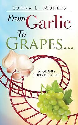 From Garlic to Grapes...