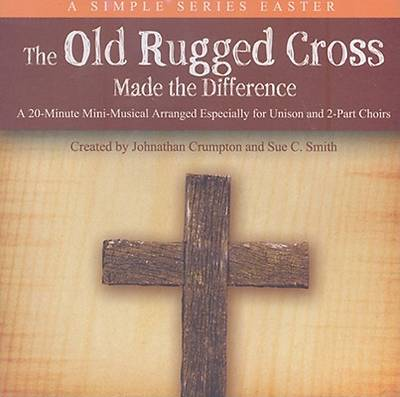 The Old Rugged Cross Made the Difference Listening CD