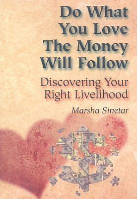 Do What You Love, the Money Will Follow CD