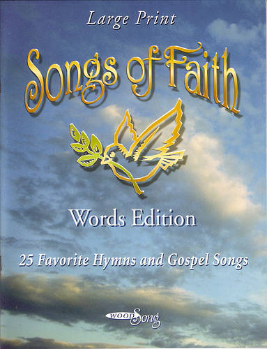 Songs of Faith for Listening and Singing Words only Edition
