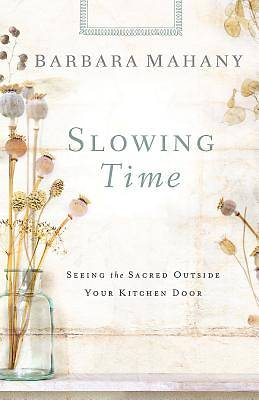 Slowing Time - eBook [ePub]