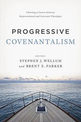 Picture of Progressive Covenantalism