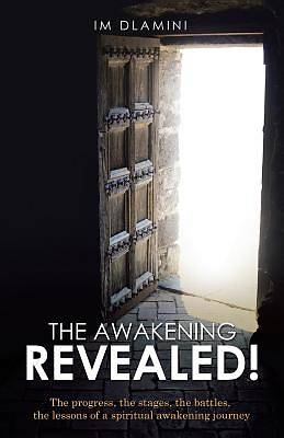 The Awakening Revealed!