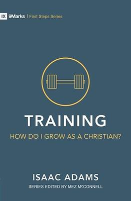 Picture of Training - How Do I Live and Grow?