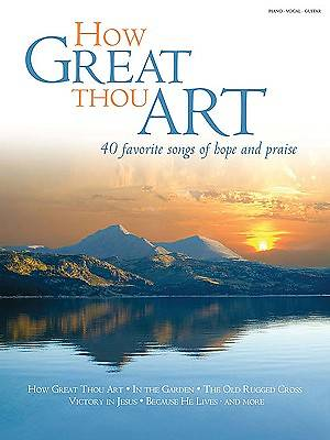 How Great Thou Art; 40 Favorite Songs of Hope and Praise
