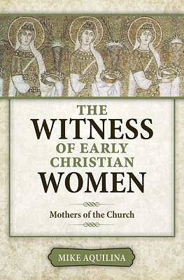 Picture of The Witness of Early Christian Women