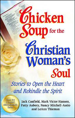 Chicken Soup for the Christian Womans Soul