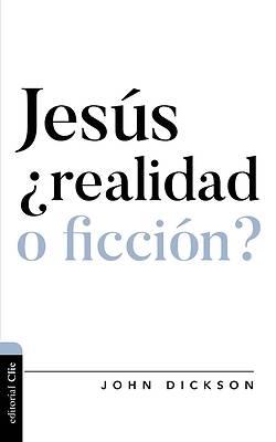 Picture of Jesús, ¿Realidad O Ficción?