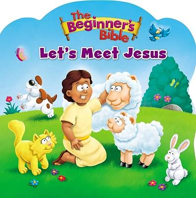 The Beginners Bible Lets Meet Jesus