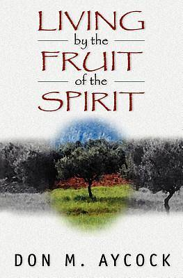 Picture of Living by the Fruit of the Spirit