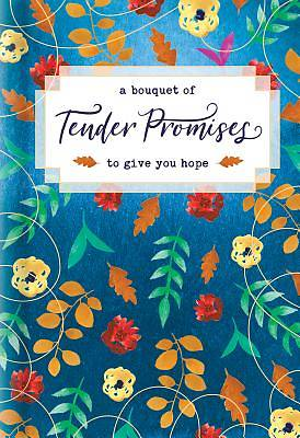 Picture of A Bouquet of Tender Promises to Give You Hope