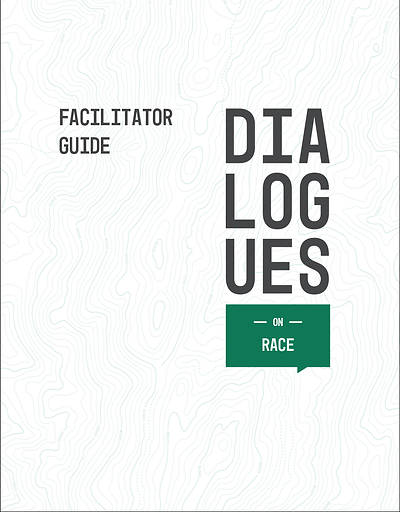 Dialogues On: Race Facilitator Guide