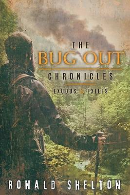 Picture of The Bug Out Chronicles