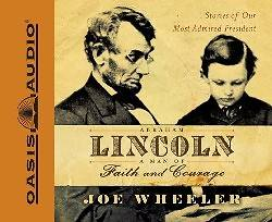 Picture of Abraham Lincoln, a Man of Faith and Courage