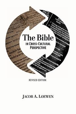 Picture of The Bible in Cross Cultural Perspective (Revised Edition)