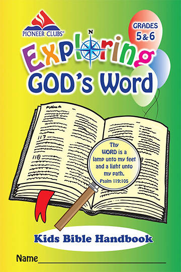Pioneer Clubs Exploring Gods Word Kids Bible Handbook (Grades 5-6)