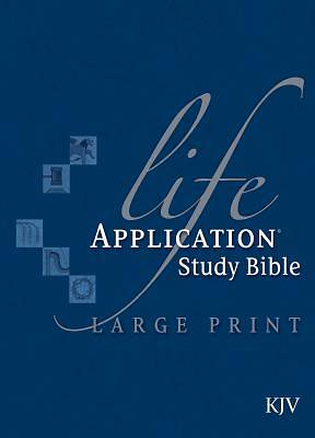 Life Application Study Bible King James Version Large Print