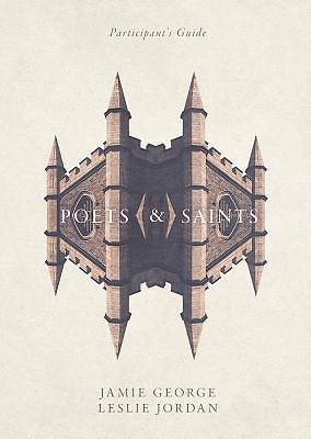 Poets and Saints Participants Guide