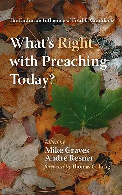 Picture of What's Right with Preaching Today?