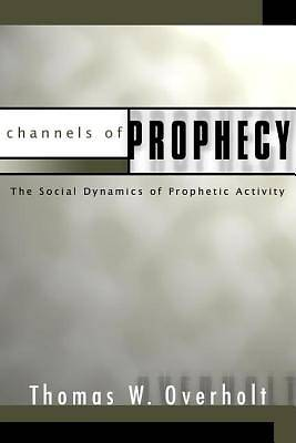 Channels of Prophecy