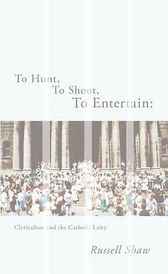 Picture of To Hunt, to Shoot, to Entertain
