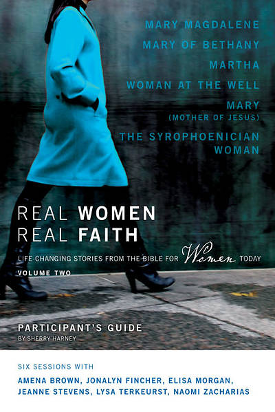 Real Women, Real Faith Volume 2 Participants Guide