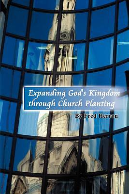Expanding Gods Kingdom Through Church Planting