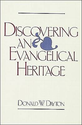 Discovering an Evangelical Heritage