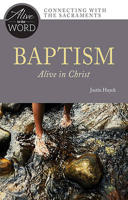 Picture of Baptism, Alive in Christ