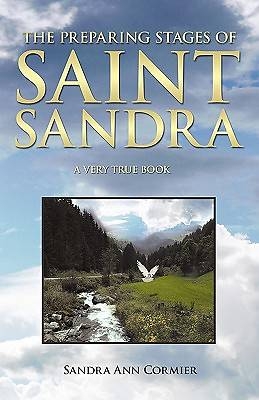 The Preparing Stages of Saint Sandra
