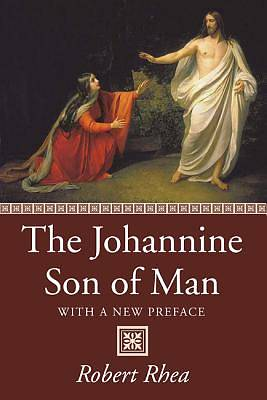 The Johannine Son of Man