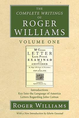 Picture of The Complete Writings of Roger Williams Volume One