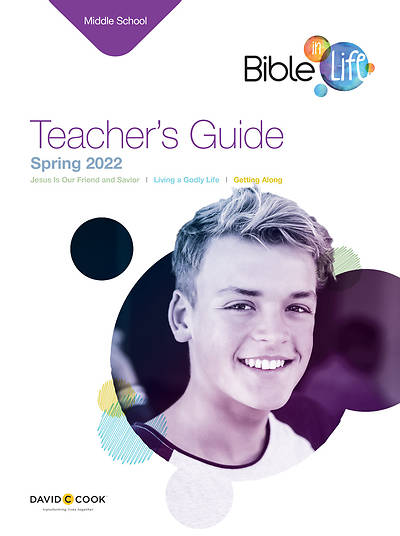 Bible-in-Life Middle School Teachers Guide Spring 2016