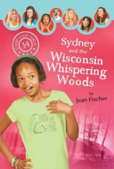 Sydney and the Wisconsin Whispering Woods [ePub Ebook]