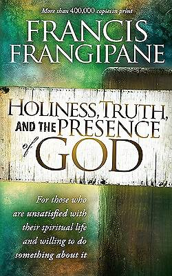 Holiness, Turth, and the Presence of God
