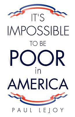 Picture of It's Impossible to Be Poor in America