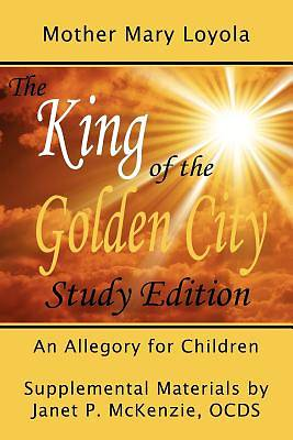 Picture of The King of the Golden City, an Allegory for Children