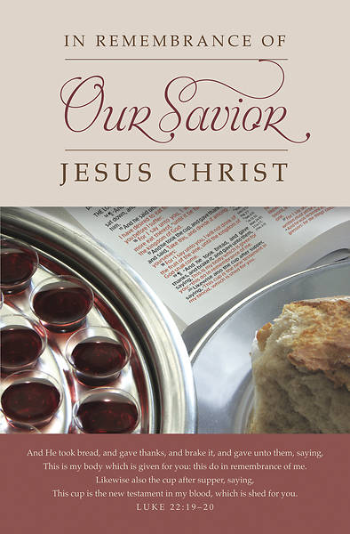 Our Savior Luke 22:19-20 Communion Regular Size Bulletin