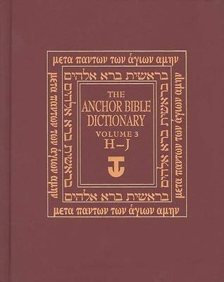 The Anchor Bible Dictionary Volume 3
