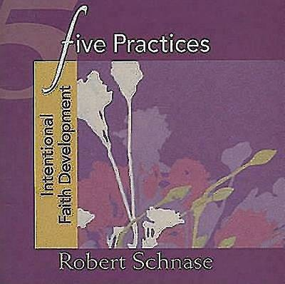 Five Practices - Intentional Faith Development