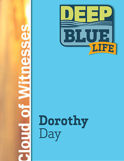 Picture of Deep Blue Life: Dorothy Day Word Download